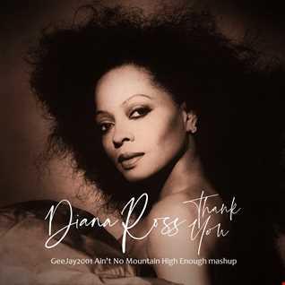 Diana Ross - Thank You - GeeJay2001 Ain't No Mountain High Enough mashup