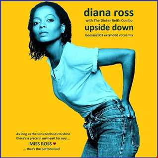 Diana Ross with The Dieter Reith Combo - Upside Down (GeeJay2001 extended vocal mix)