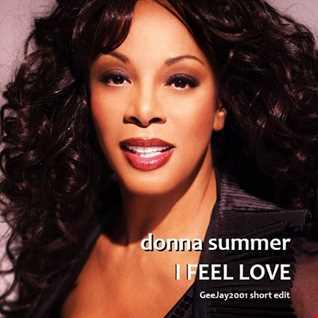 Donna Summer - I Feel Love - GeeJay2001 short edit