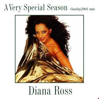 Diana Ross - A Very Special Season (GeeJay2001 mix)