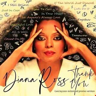 Diana Ross - Thank You - GeeJay2001 extended promo version