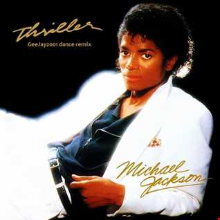 Michael Jackson - Thriller - GeeJay2001 dance remix