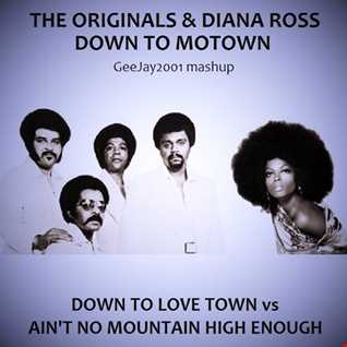 The Originals & Diana Ross - Down To Motown (GeeJay2001 mashup)