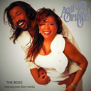 Ashford & Simpson - The Boss - GeeJay2001 live remix