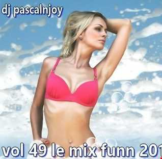dj pascalnjoy vol 49 le mix funn 2019