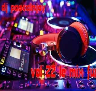 dj pascalnjoy vol 22 le mix funn 2017