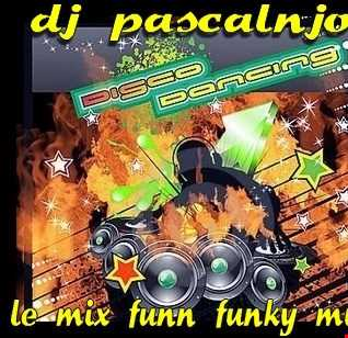 dj pascalnjoy le mix funn funky music 2016