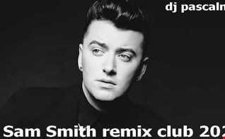 dj pascalnjoy Sam Smith remix club 2020