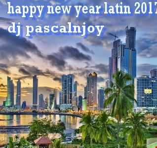 dj pascalnjoy happy new year latin 2017