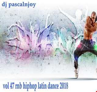 dj pascalnjoy vol 47 rnb hiphop latin dance 2018