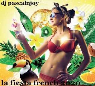 dj pascalnjoy la fiesta french 2020