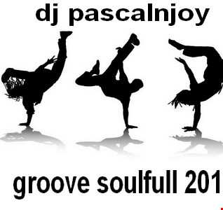 dj pascalnjoy groove soulfull 2016