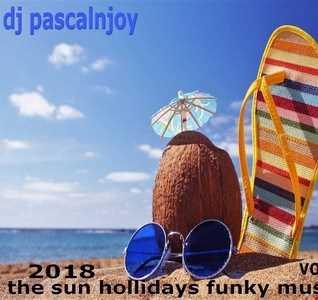 dj pascalnjoy vol 2 the sun hollidays funky music 2018