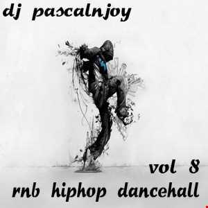dj pascalnjoy vol 8 rnb hiphop dancehall