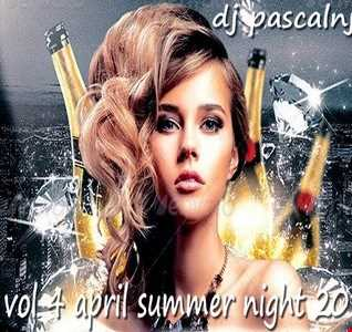 dj pascalnjoy vol 4 april summer night 2018