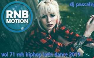 dj pascalnjoy vol 71 rnb hiphop latin dance 2019