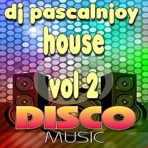 dj pascalnjoy vol 2 house disco 2017