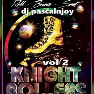 dj pascalnjoy vol 2 rollers disco knight 2019