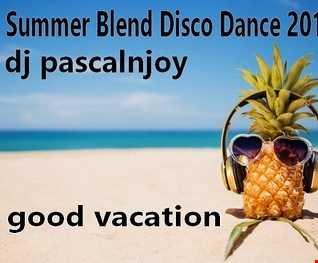 dj pascalnjoy Summer Blend Disco Dance 2019