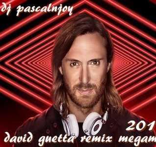 dj pascalnjoy David Guetta remix megamix 2018