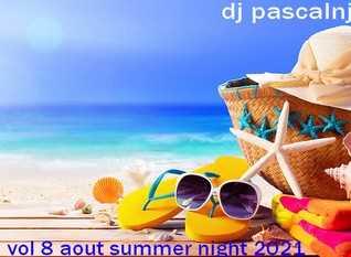 dj pascalnjoy vol 8 aout summer night 2021