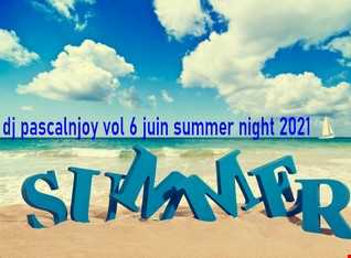 dj pascalnjoy vol 6 juin summer nght 2021