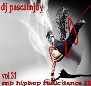 dj pascalnjoy vol 31 rnb hiphop funk dance 2017
