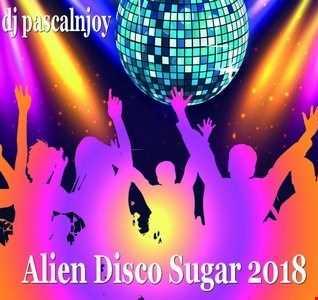 dj pascalnjoy Alien Disco Sugar 2018
