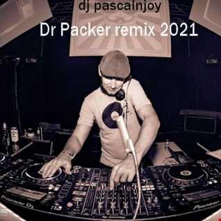 dj pascalnjoy Dr Packer remix 2021