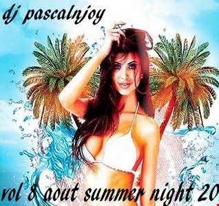 dj pascalnjoy vol 8 auguste summer night 2018