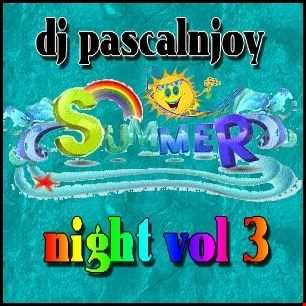 dj pascalnjoy summer night vol 3