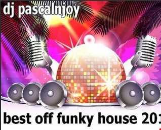dj pascalnjoy best off funky house 2019