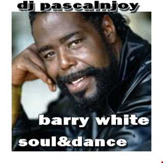 dj pascalnjoy barry white remix soul and dance