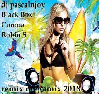 dj pascalnjoy Black Box Corona Robin S remix megamix 2018