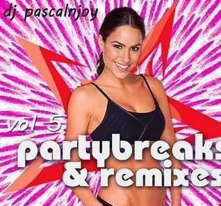 dj pascalnjoy vol 5 party break 2019