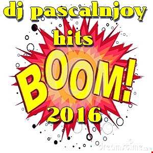 dj pascalnjoy boom hits 2016