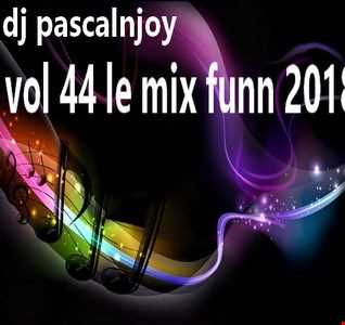 dj pascalnjoy vol 44 le mix funn 2018
