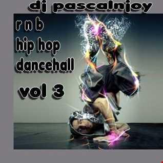 dj pascalnjoy vol 3 rnb hip hop dancehall