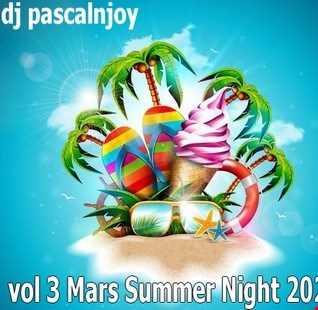 dj pascalnjoy vol 3 Mars Summer Night 2020