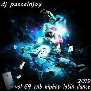 dj pascalnjoy vol 64 rnb hiphop latin dance 2019