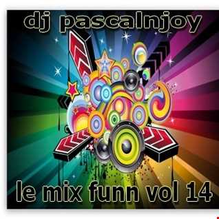 dj pascalnjoy vol 14 le mix funn 2017