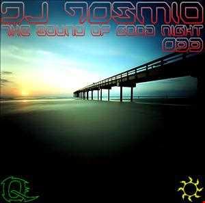 DJ Qosmio - The Sound of Good Night 033 Deep Edition