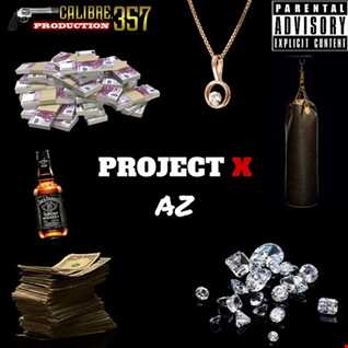 Project X [.357] [prod. By FIFO]
