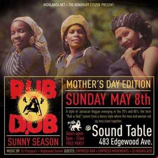 Rub-A-Dub ft. Highlanda Sound and Empress Movements (5.8.16)
