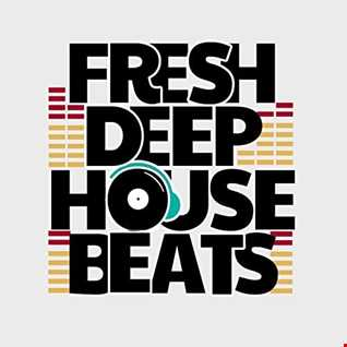 fresh deep house