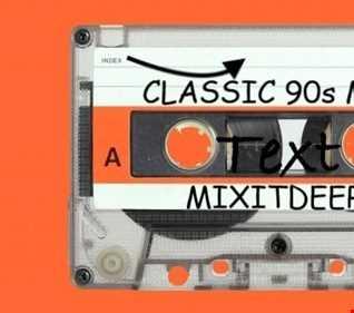 classic 90s mix