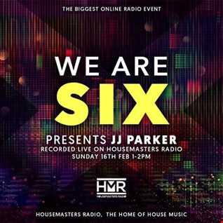 HMR WE ARE SIX PRESENTS   JJ PARKER