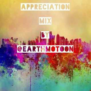 Appreciation Mix By @EarthMotion