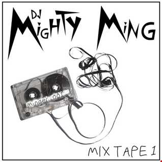 DJ Mighty Ming Presents: Mixtape Mondays 001