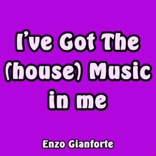I've got the -(house)- music in me!